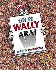 On és Wally ara? par Martin Handford