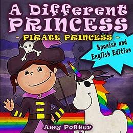 PDF Gratis Una Princesa Diferente - Princesa Pirata / A Different Princess - Pirate Princess  (English and Spanish)