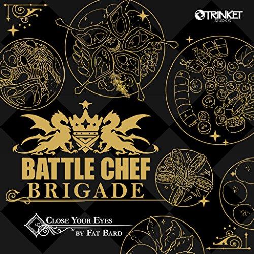 Battle Chef Brigade: Close Your Eyes Fat-chef