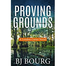 Proving Grounds: A London Carter Novel (London Carter Mystery Series Book 2)