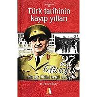 Türk Tarihinin Kayıp Yılları 27 Mayıs Akis Kitap
