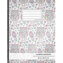 "Liniertes Notizbuch • A4-Format, 100+ Seiten, Soft Cover, Register, Mit Rand, ""Eulenmuster"" • Original #GoodMemos Lined Notebook • Perfekt als Deutschheft, Schulheft, Übungsheft, Lineatur 27"