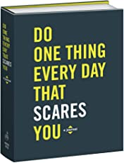 Do One Thing Every Day That Scares You (Do One Thing Every Day Journals)