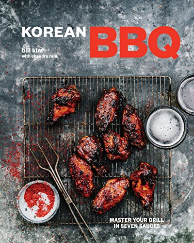 Korean BBQ: Master Your Grill in Seven Sauces (English Edition)