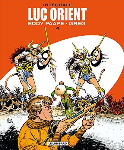 Luc Orient - Intégrale - tome 4 - Luc Orient - Intégrale T4 (T13 à T16)