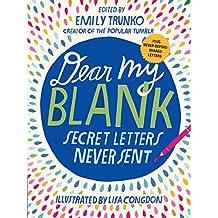 Dear My Blank: Secret Letters Never Sent (English Edition)