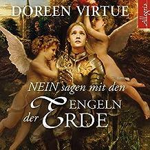 NEIN sagen mit den Engeln der Erde: Sei liebevoll statt nett: 3 CDs
