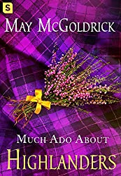 Much Ado About Highlanders (The Scottish Relic Trilogy Book 1) (English Edition)
