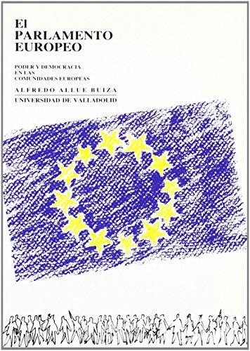 Parlamento Europeo, El. Poder y Democracia En las Comunidades Europeas de Alfredo ALLUE BUIZA (22 jun 1990) Tapa blanda
