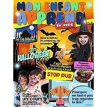 Mon Enfant Apprend MAG 7-9 Octobre 2014: Le Magazine MAG 7-9 Octobre 2014 (French Edition)