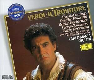 Verdi : Le Trouvère (Il Trovatore)