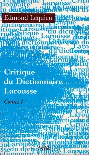 Critique Di Dictionnaire Larousse par Lequien