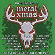 We Wish You A Metal Xmas...Updated Edition