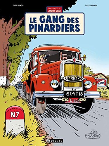 Une aventure de Jacques Gipar T1: Le gang des pinardiers