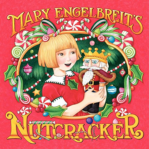 Mary Engelbreit's Nutcracker por Mary Engelbreit