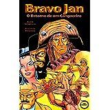 Bravo Jan: O Retorno de um Cangaceiro (Portuguese Edition)