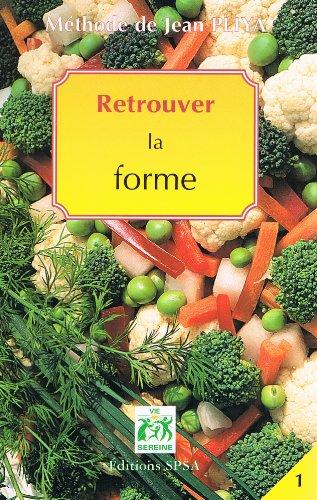 Methode Jean Pliya Retrouver la Forme