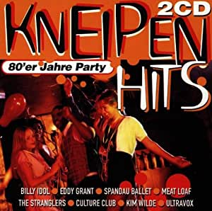 Kneipen Hits - 80'er Jahre Party - Various: Amazon.de: Musik