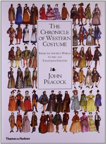 Kostüm Peacock - The Chronicle of Western Costume: From the Ancient World to the Late Twentieth Century