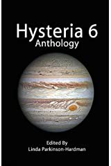 Hysteria 6: Volume 6 (Hysteria Anthologies) Paperback