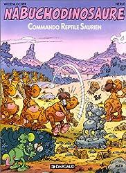 Nabuchodinosaure tome 5 : Commando reptile saurien
