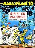 Marsupilami, tome 10 - Rififi en Palombie