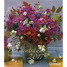 Blumenträume 2017 - Blumenkalender 2017, Gartenkalender, Naturkalender, Wandkalender 2017 - 30 x 34 cm