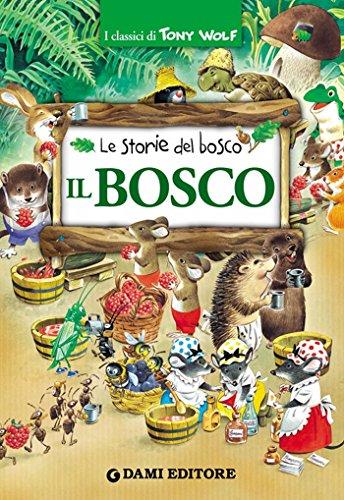 Il Bosco (I classici di Tony Wolf) Il Bosco (I classici di Tony Wolf) 61ZPNb7ZuZL