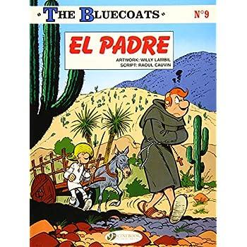 The bluecoats - tome 9 El padre (09)