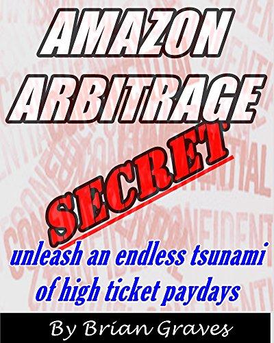 amazon-arbitrage-secret-unleashes-an-endless-tsunami-of-high-ticket-paydays-arbitrage-amazon-ebay-ar
