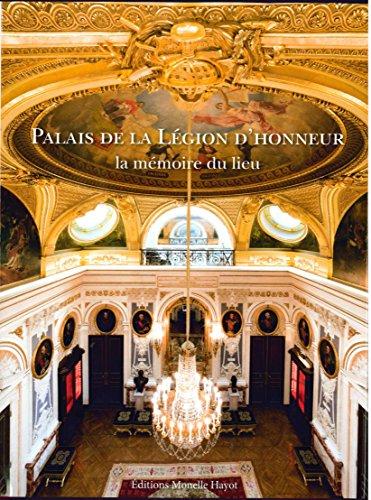 Palais de la Légion d'honneur : La mémoire du lieu