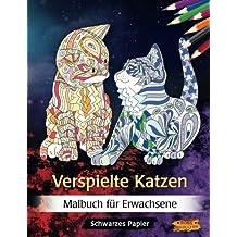 Verspielte Katzen: Malbuch für Erwachsene | Schwarzes Papier