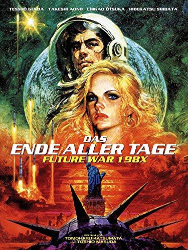 Das Ende aller Tage - Future War 198X (Us-atom-u-boote)