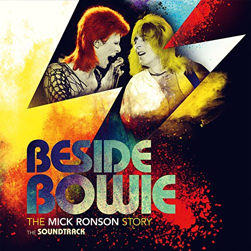Beside Bowie: The Mick Ronson Story The Soundtrack