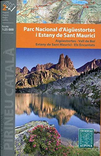 Parc Nacional d'Aigüestortes i Sant Maurici, mapa excursionista. Escala 1:25.000. Alpina Editorial. por VV.AA.