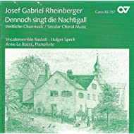 Rheinberger, J.: Choral Music (Rastatt Vocal Ensemble)