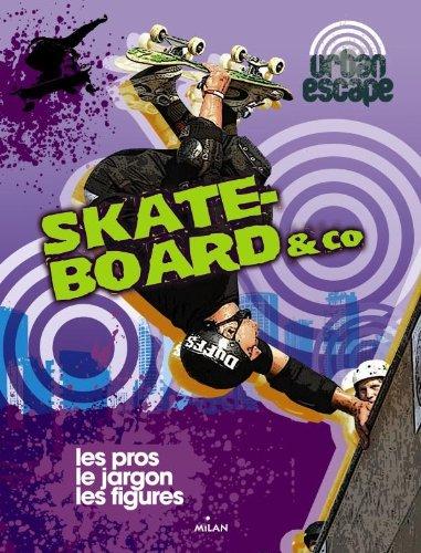Skateboard and co par Catherine Destephen