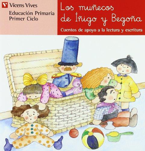 N.16 Los Muñecos De Iñigo Y Begoña (Cuentos de Apoyo. serie Roja) - 9788431629496
