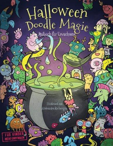 Halloween Doodle Magie - Malbuch für Erwachsene: Inspiration, Entspannung und Meditation mit Hexen und Zauberei