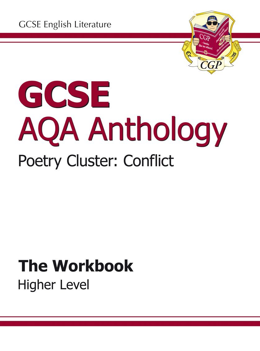 GCSE Anthology AQA Poetry Workbook (Cluster: Conflict) Higher