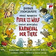 Prokofjew: Peter und der Wolf / Saint-Saëns: Karneval der Tiere