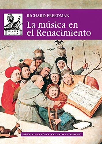 La música en el Renacimiento por Richard Freedman