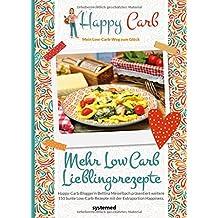 Happy Carb: Mehr Low-Carb-Lieblingsrezepte
