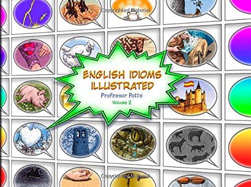English Idioms Illustrated: Volume 2