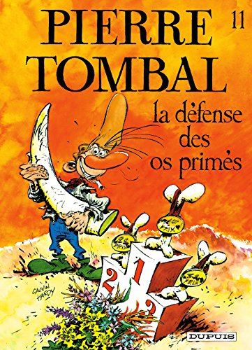 Pierre Tombal - tome 11 - LA DEFENSE DES OS PRIMES