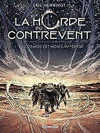 La Horde du contrevent, tome 1 BD : Le cosmos est mon campement par Éric Henninot