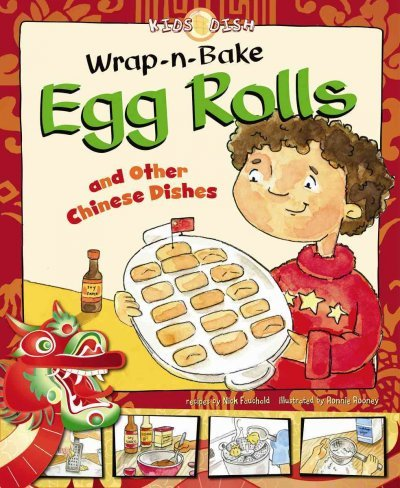 (WRAP-N-BAKE EGG ROLLS: AND OTHER CHINESE DISHES ) BY Fauchald, Nick (Author) Library Binding Published on (08 , 2009) thumbnail