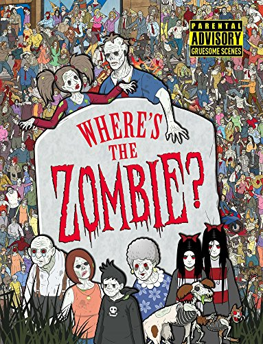 Where's the Zombie?: A Post-Apocalyptic Zombie Adventure (Search and Find Activity) (Rick Grimes Halloween)