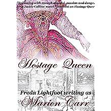 Hostage Queen (Marguerite de Valois Book 1) (English Edition)