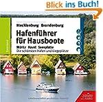 Hafenführer für Hausboote: Müritz, Ha...